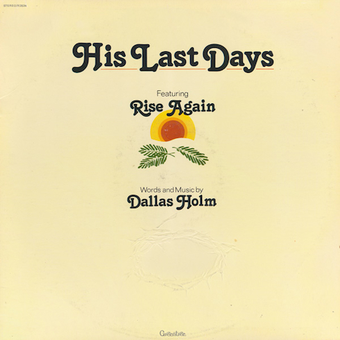 His Last Days - Holm, Dallas