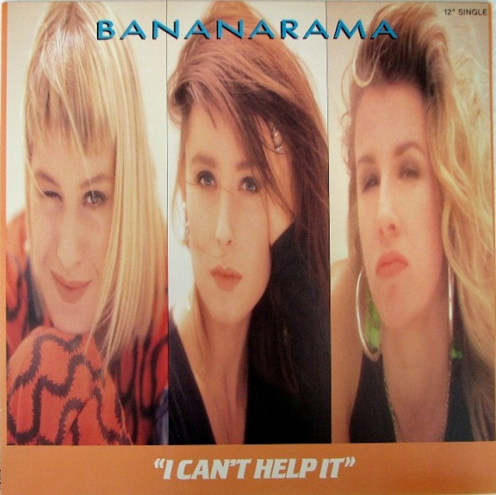 Bananarama - I Can't Help It X 2 B/w Mr. Sleaze X 2