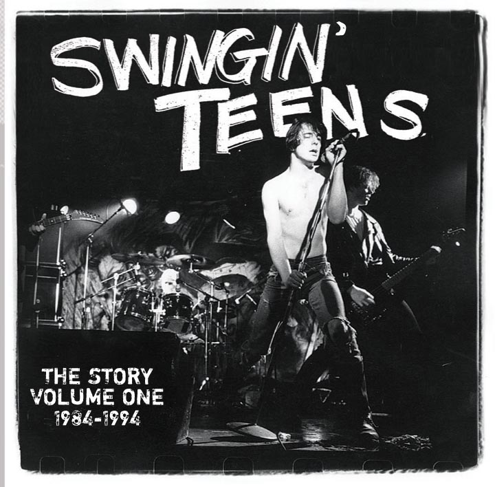 Swingin' Teens - The Story Volume One 1984-1994